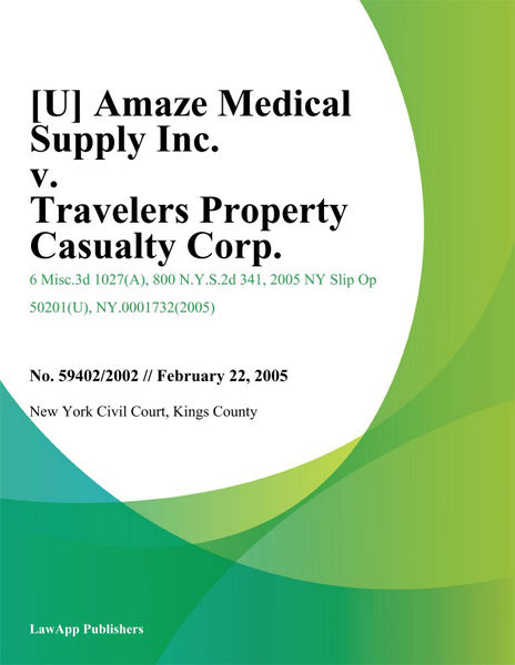 [U] Amaze Medical Supply Inc. v. Travelers Property Casualty Corp.