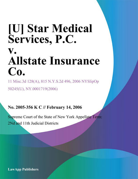 [U] Star Medical Services, P.C. v. Allstate Insurance Co.