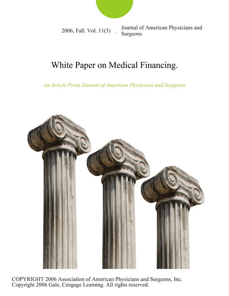 White Paper on Medical Financing.