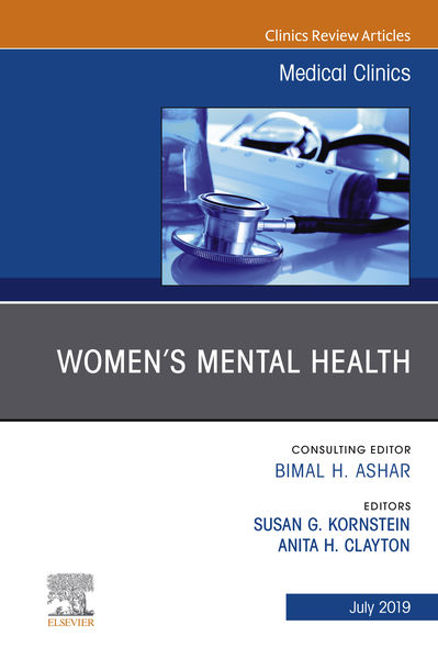 Women's Mental Health, An Issue of Medical Clinics of North America, An Issue of Medical Clinics of North America, E-Book