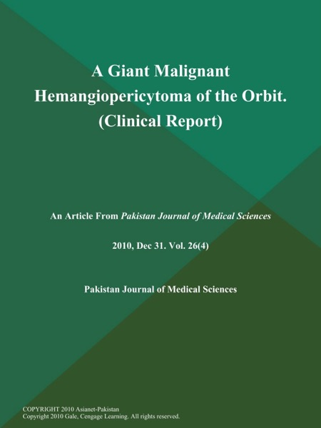 A Giant Malignant Hemangiopericytoma of the Orbit (Clinical Report)