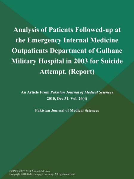 Analysis of Patients Followed-up at the Emergency Internal Medicine Outpatients Department of Gulhane Military Hospital in 2003 for Suicide Attempt (Report)