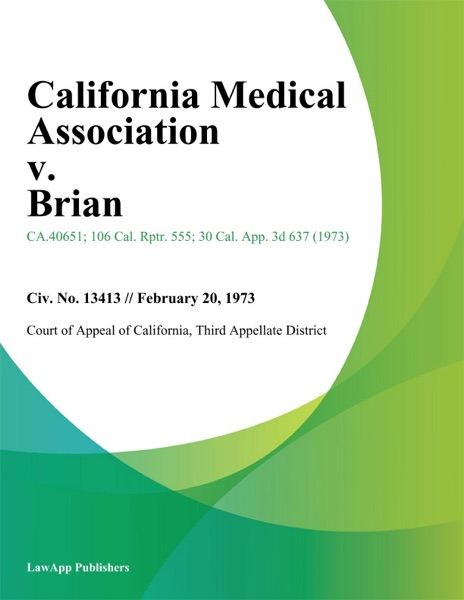 California Medical Association v. Brian