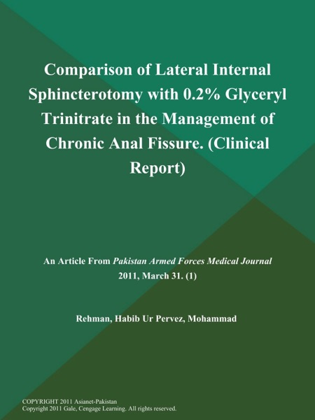 Comparison of Lateral Internal Sphincterotomy with 0.2% Glyceryl Trinitrate in the Management of Chronic Anal Fissure (Clinical Report)