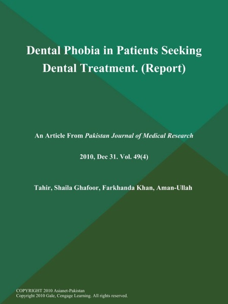 Dental Phobia in Patients Seeking Dental Treatment (Report)