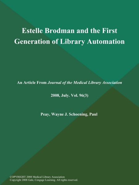 Estelle Brodman and the First Generation of Library Automation