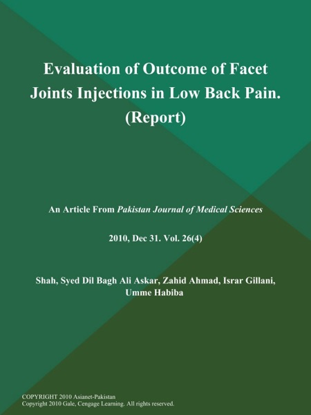 Evaluation of Outcome of Facet Joints Injections in Low Back Pain (Report)