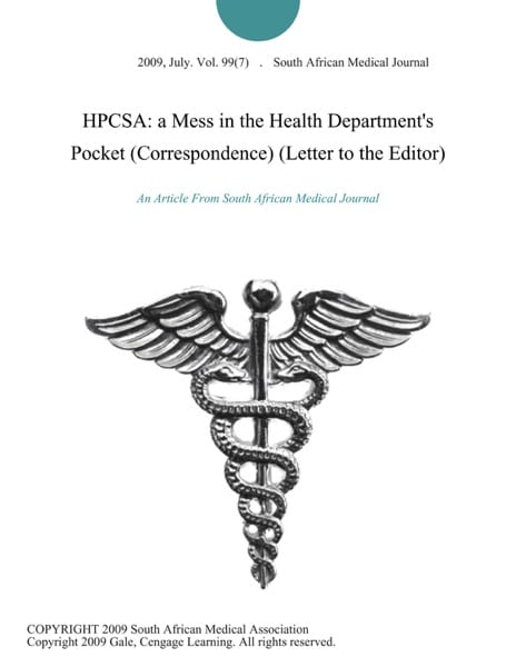 HPCSA: a Mess in the Health Department's Pocket (Correspondence) (Letter to the Editor)