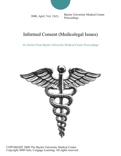 Informed Consent (Medicolegal Issues)