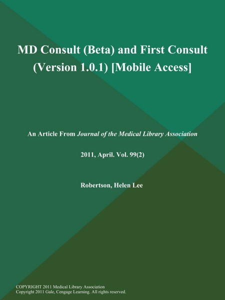 MD Consult (Beta) and First Consult (Version 1.0.1) [Mobile Access]
