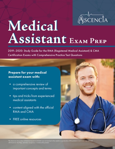 Medical Assistant Exam Prep 2019-2020