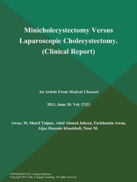 Minicholecystectomy Versus Laparoscopic Cholecystectomy (Clinical Report)