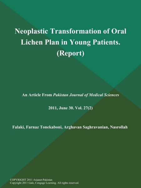 Neoplastic Transformation of Oral Lichen Plan in Young Patients (Report)