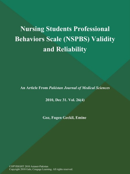 Nursing Students Professional Behaviors Scale (NSPBS) Validity and Reliability
