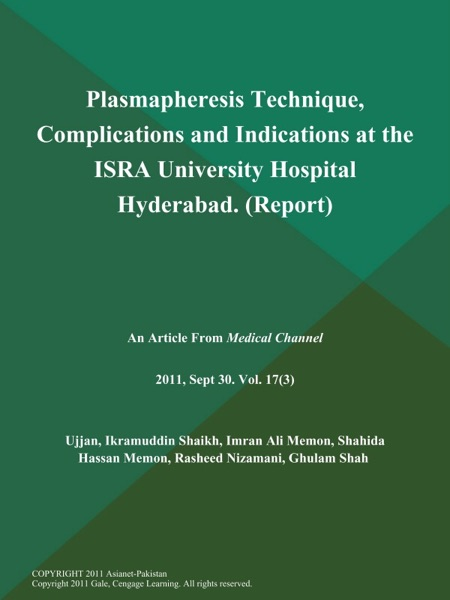 Plasmapheresis Technique, Complications and Indications at the ISRA University Hospital Hyderabad (Report)