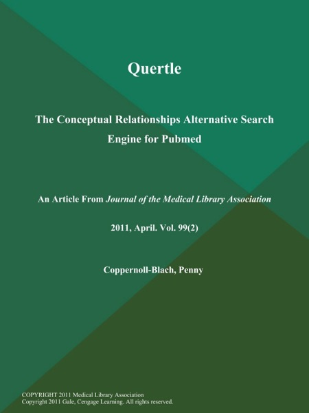 Quertle: The Conceptual Relationships Alternative Search Engine for Pubmed