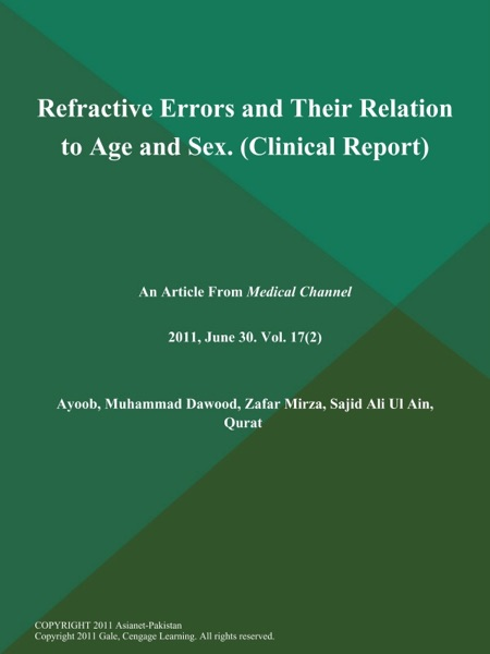 Refractive Errors and Their Relation to Age and Sex (Clinical Report)