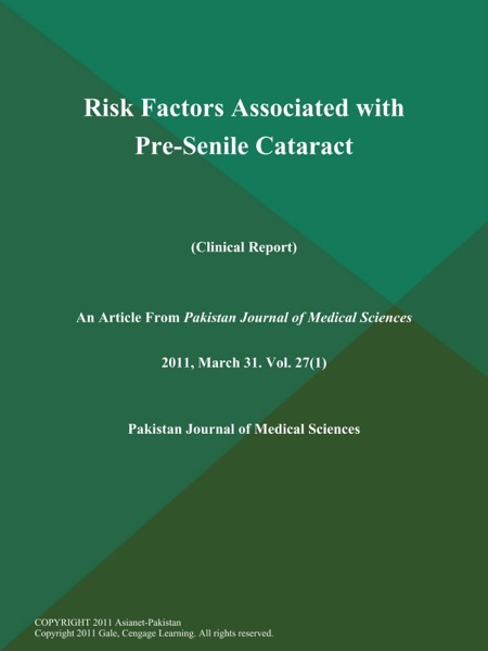 Risk Factors Associated with Pre-Senile Cataract (Clinical Report)