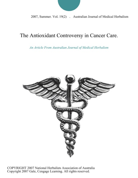The Antioxidant Controversy in Cancer Care.