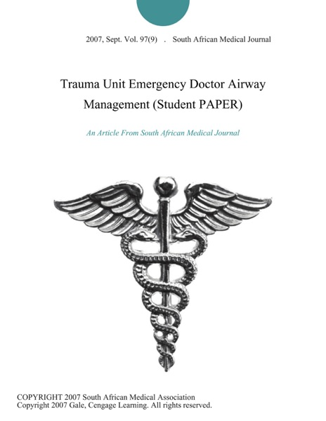 Trauma Unit Emergency Doctor Airway Management (Student PAPER)
