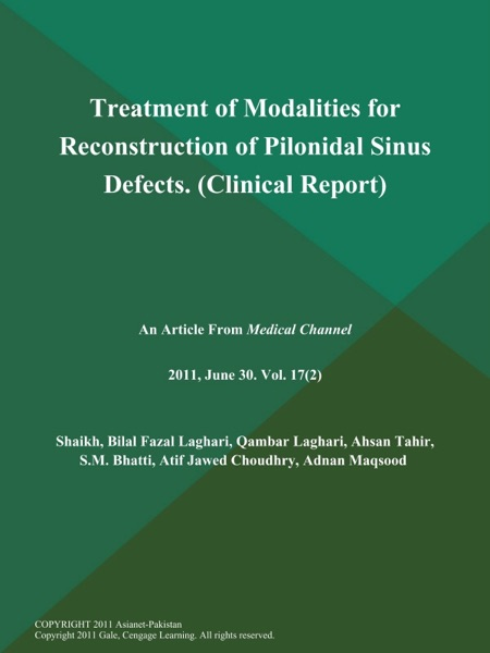 Treatment of Modalities for Reconstruction of Pilonidal Sinus Defects (Clinical Report)