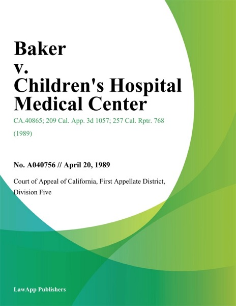 Baker V. Children's Hospital Medical Center
