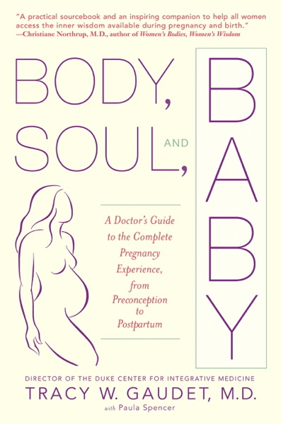 Body, Soul, and Baby