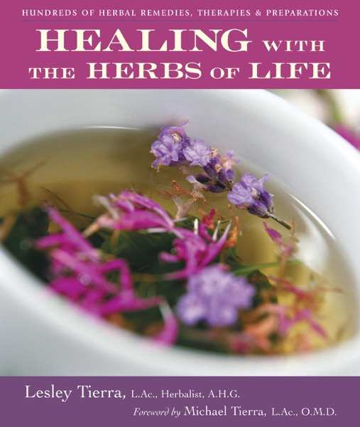 Healing with the Herbs of Life