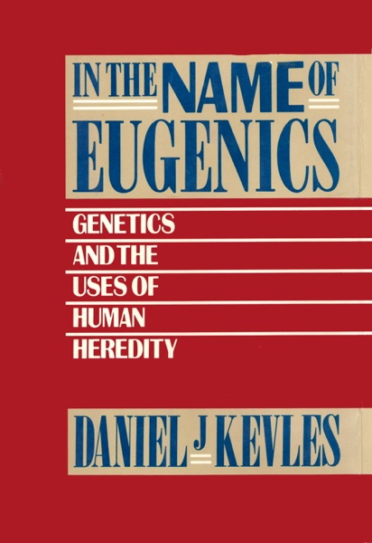 In the Name of Eugenics