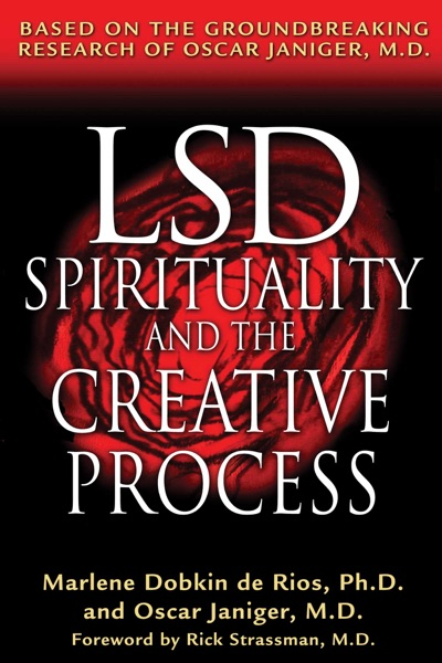 LSD, Spirituality, and the Creative Process