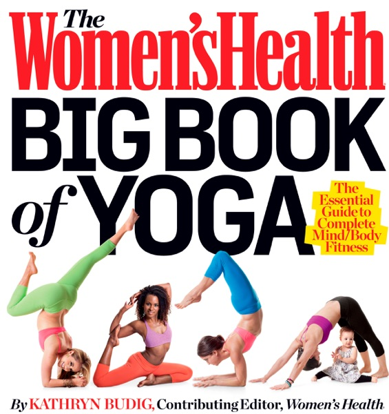 The Women's Health Big Book of Yoga