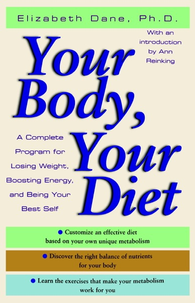 Your Body, Your Diet