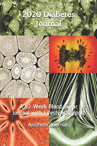 2020 Diabetes Journal: A 52-Week Blood Sugar Journal with Lifestyle Support
