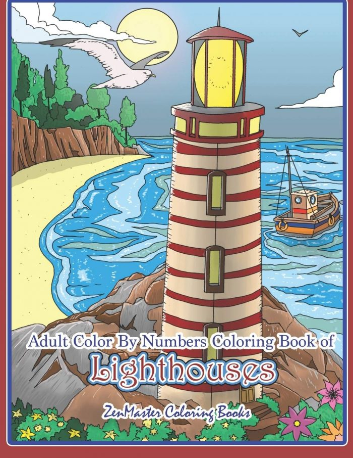 Adult Color By Numbers Coloring Book of Lighthouses: Lighthouse Color By Number