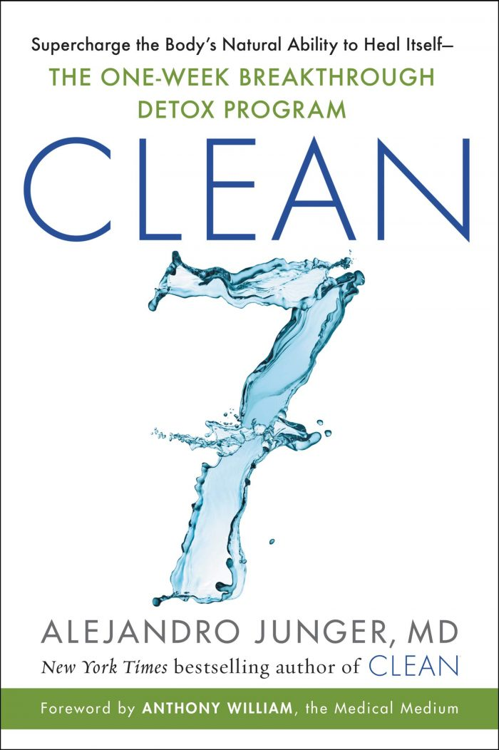 CLEAN 7: Supercharge the Body's Natural Ability to Heal Itself―The One-Week