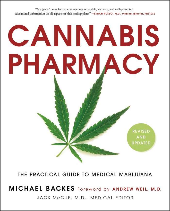 Cannabis Pharmacy: The Practical Guide to Medical Marijuana -- Revised and