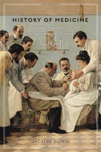 History of Medicine, Second Edition: A Scandalously Short Introduction