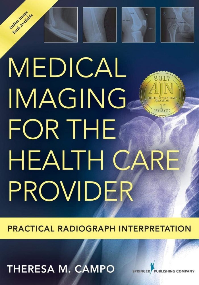 Medical Imaging for the Health Care Provider: Practical Radiograph