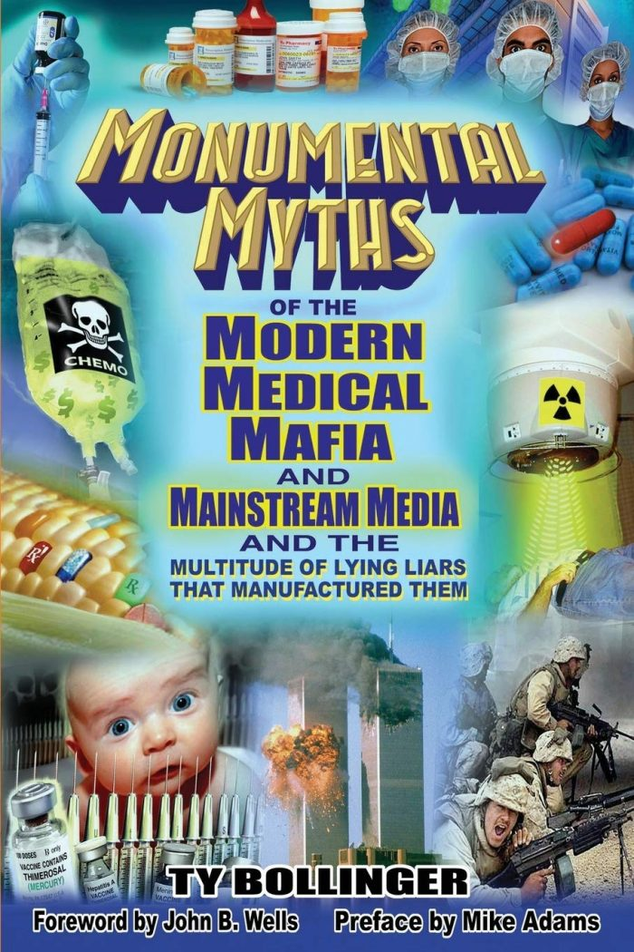 Monumental Myths of the Modern Medical Mafia and Mainstream Media and the