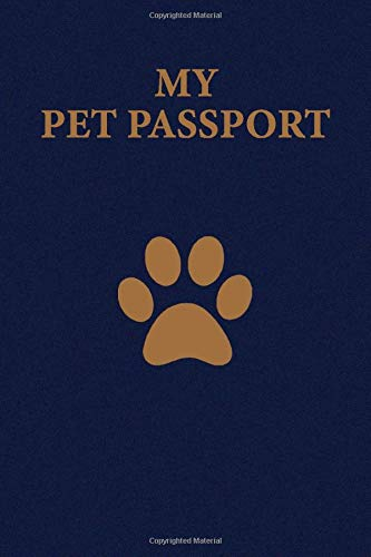 My Pet Passport: Record Book/Log Book for your Pet with all information you