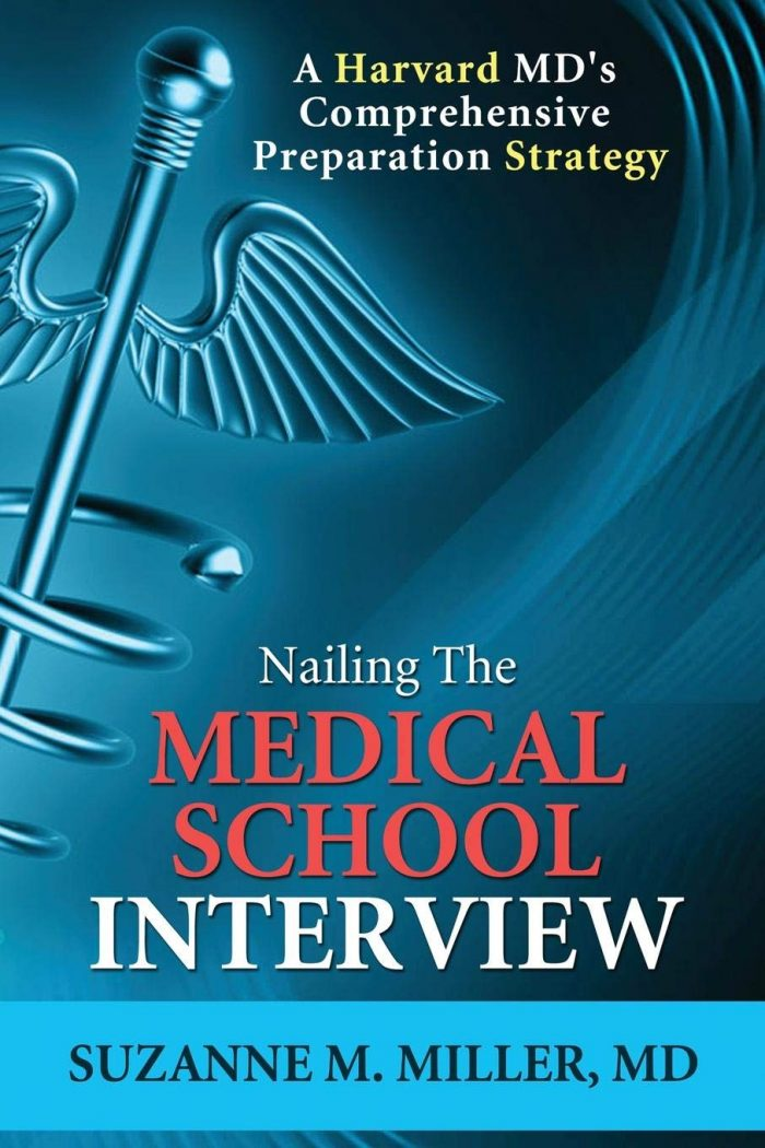 Nailing the Medical School Interview: A Harvard MD's Comprehensive Preparation