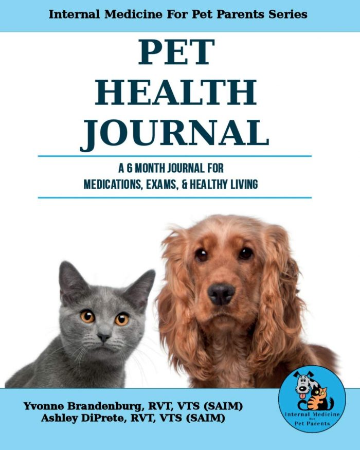 Pet Health Journal: A 6 Month Journal For Medications, Exams, & Healthy Living