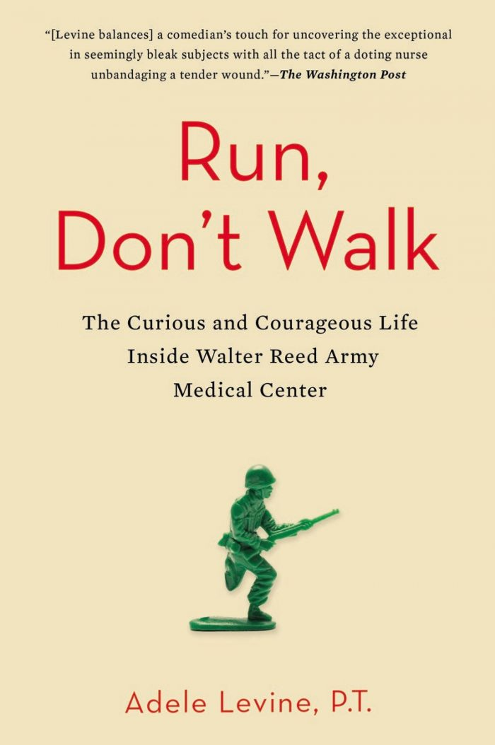 Run, Don't Walk: The Curious and Courageous Life Inside Walter Reed Army Medical