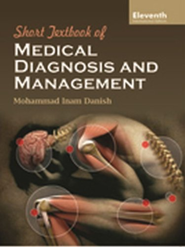 Short Textbook of Medical diagnosis and Management