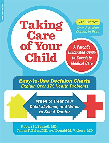 Taking Care of Your Child, Ninth Edition: A Parent's Illustrated Guide to