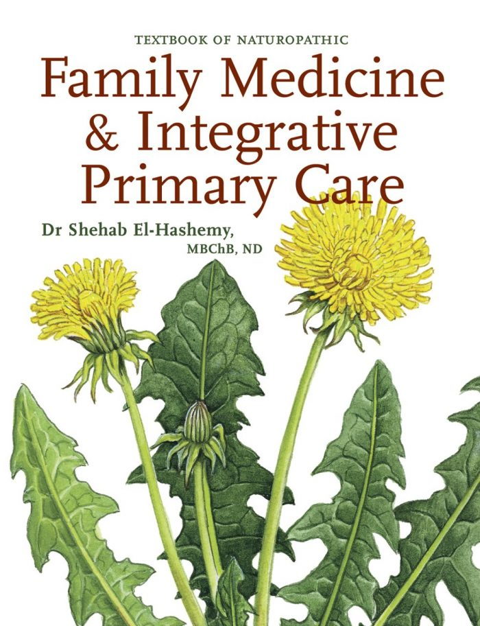 Textbook of Naturopathic Family Medicine & Integrative Primary Care: Standards &