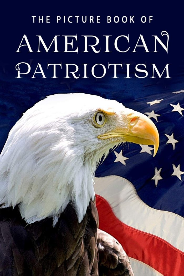 The Picture Book of American Patriotism: A Gift Book for Alzheimer's Patients