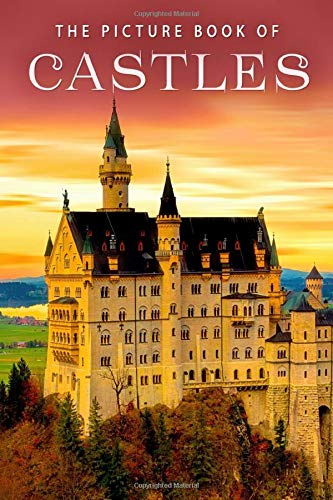 The Picture Book of Castles: A Gift Book for Alzheimer's Patients and Seniors