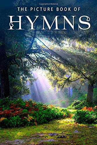 The Picture Book of Hymns: A Gift Book for Alzheimer's Patients and Seniors with
