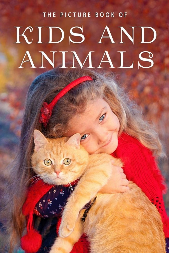 The Picture Book of Kids and Animals: A Gift Book for Alzheimer's Patients and
